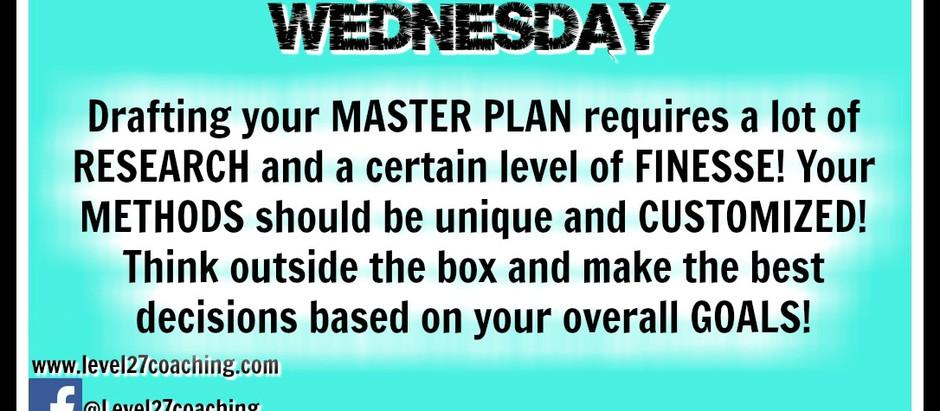 L27: Making the Master Plan