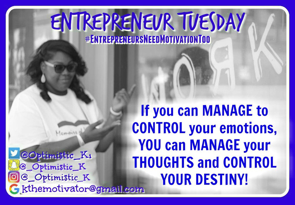 Entrepreneur Tuesday: Get In Your Feels
