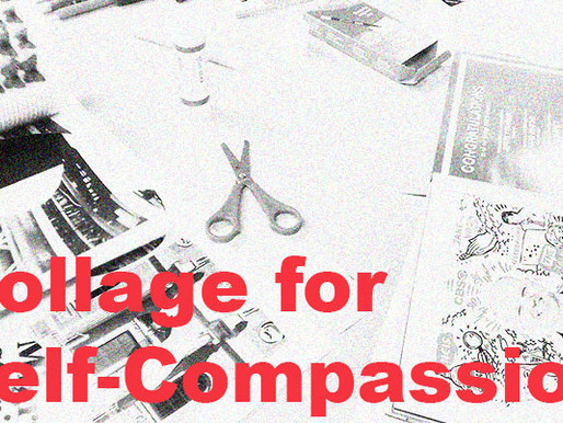 Collage for Self-Compassion