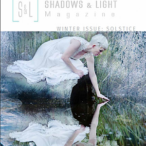 Shadows and Light Magazine, Featured Photographer- Winter Issue 2017