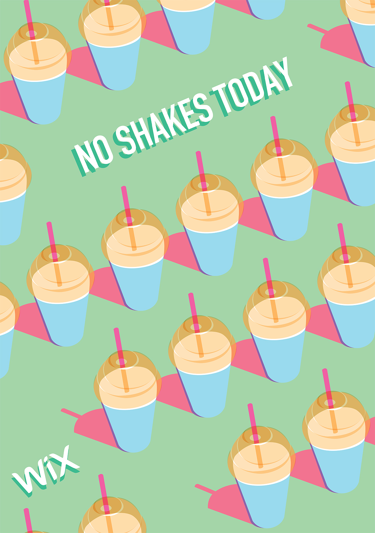 No Shakes Today