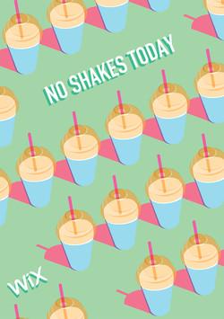 No Shakes Today