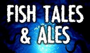 Fish Tales and Ales