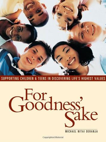 For Goodness' Sake by Micahel Nitai Deranja