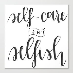 self-care-isnt-selfish1406658-canvas.jpg
