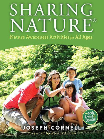 Sharing Nature: Nature Awareness Activities for All Ages by Joseph Cornell
