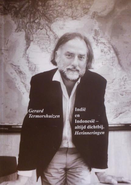 Indië en Indonesië, de herinneringen van Gerard Termorshuizen