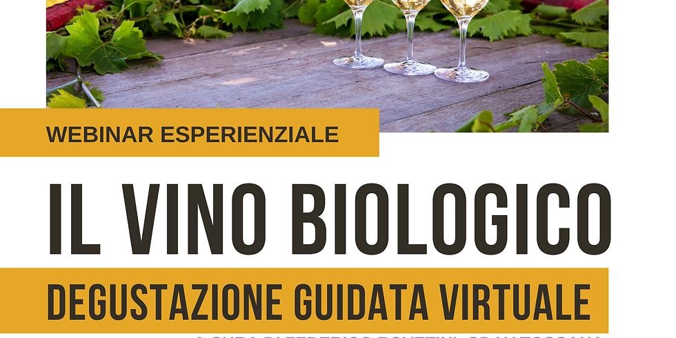 Webinar esperienziale | IL VINO BIOLOGICO | Degustazione guidata virtuale