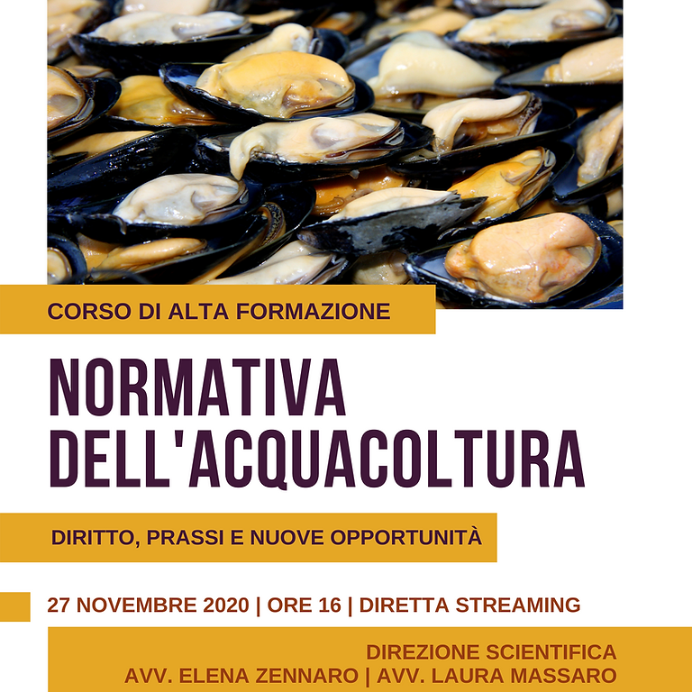 Corso di alta formazione | NORMATIVA DELL'ACQUACOLTURA | Diritto, prassi e nuove opportunità