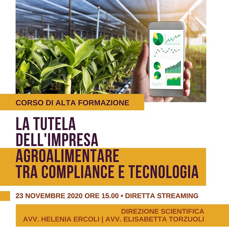 LA TUTELA DELL'IMPRESA AGROALIMENTARE TRA COMPLIANCE E TECNOLOGIA