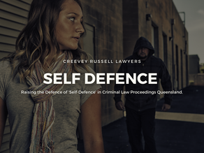 RAISING THE DEFENCE OF 'SELF-DEFENCE' IN CRIMINAL LAW PROCEEDINGS QLD