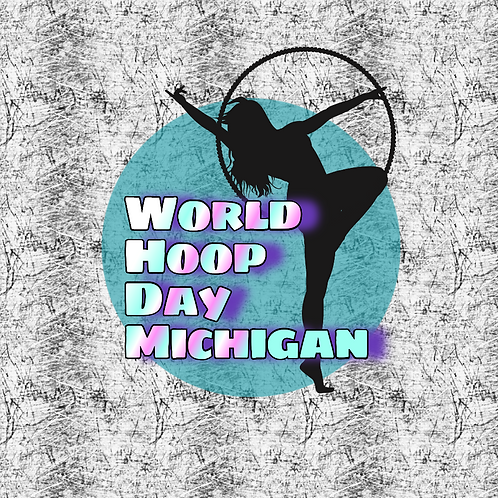 World Hoop Day Michigan Ticket