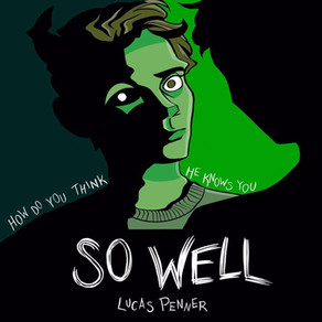 A&R Factory - Lucas Penner has taken Post Punk to a seriously slick new stratosphere with 'So Well'.