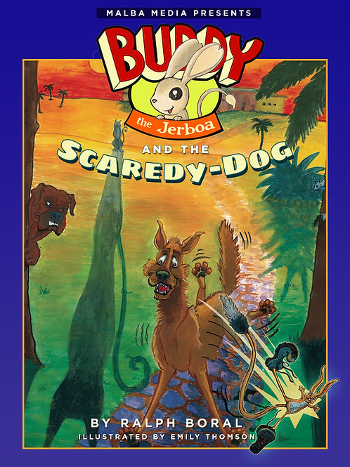 Buddy the Jerboa and the Scaredy-Dog