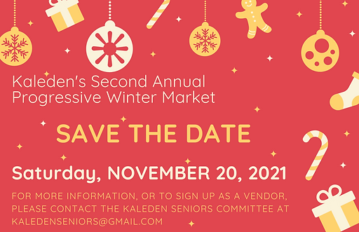 Kaleden's Second Annual Progressive Winter Market will be held on November 20, 2021
