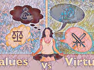 Values Vs Virtues