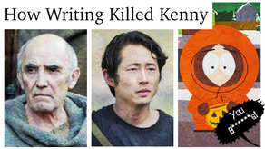 How Writing Killed Kenny