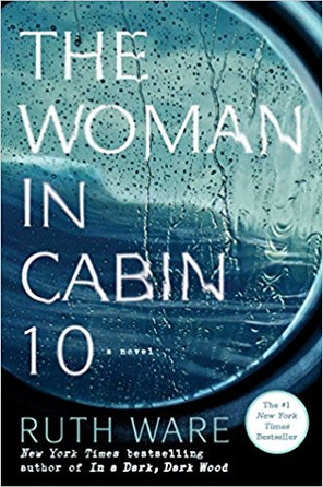 "Book Review: ""The Woman in Cabin 10"" by Ruth Ware"