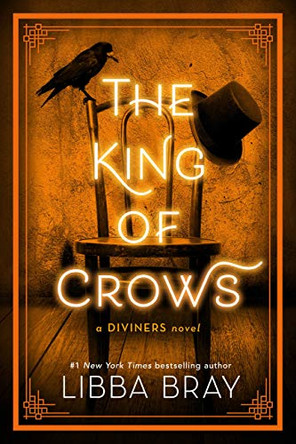 """Book Review: """"The King of Crows"""" by Libba Bray"""