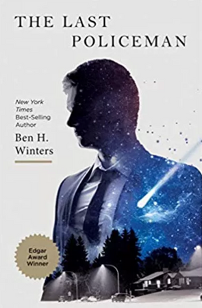 """Book Review: """"The Last Policeman"""" by Ben H. Winters"""