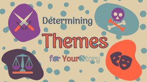 Determining Themes for Your Story