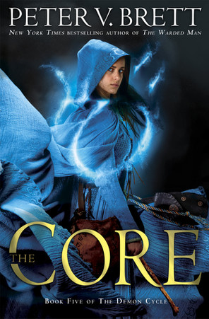 """Book Review: """"The Core"""" by Peter V. Brett"""