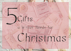 5 Gifts a Writer Needs for Christmas