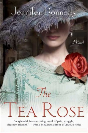 """Book Review: """"The Tea Rose"""" by Jennifer Donnelly"""
