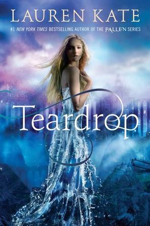 "Review: ""Teardrop,"" by Lauren Kate"