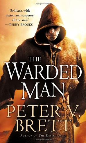 """Review: """"The Warded Man"""" by Peter V. Brett"""