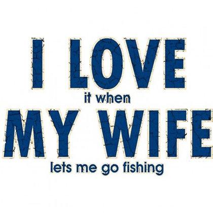 I Love My Wife - Fishing