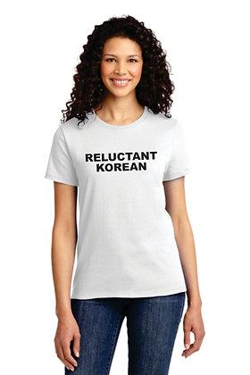 Reluctant Korean Women's Tshirt