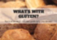 What's with gluten_.jpg