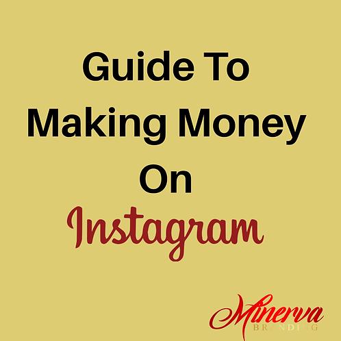 Guide To Make Money Using Instagram