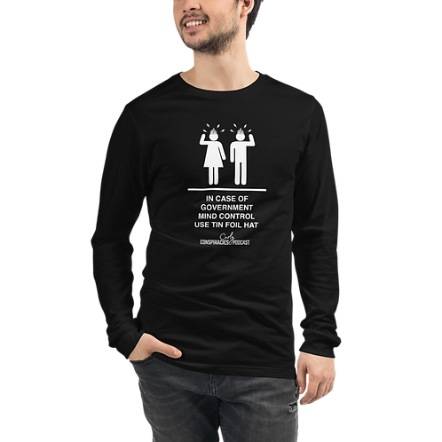 """Unisex """"In Case of Government Mind Control"""" Long Sleeve Tee"""