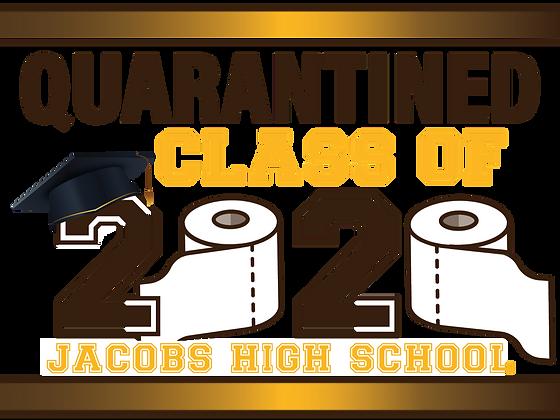 Yard Sign, Jacobs HS Quarantine2