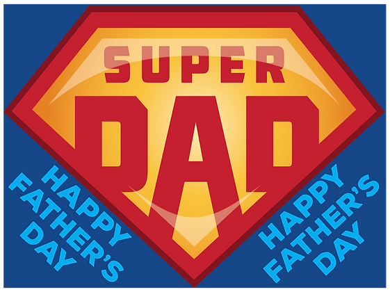 Yard Sign, Fathers Day Super Dad, Papa
