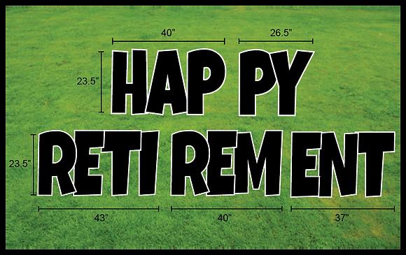 "HAPPY RETIREMENT 23.5"" EZ Set 5pc - Luckiest Guy"