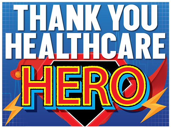 Yard Sign - Healthcare Hero 3