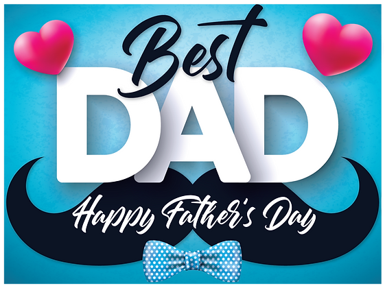 Yard Sign, Fathers Day Dad, Papa