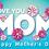 Thumbnail: Yard Sign, Mothers Day 1