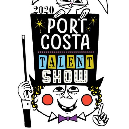 Port Costa Talent Show 2020 (SIP Postponed)