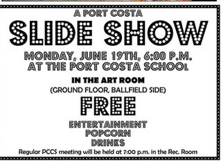 Crockett Community Foundation (CCF) Presents: POP-UP Crockett & Port Costa Slide Show