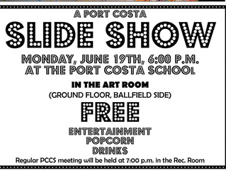 Crockett Community Foundation (CCF) Presents: POP-UP Crockett & Port Costa Slide Show