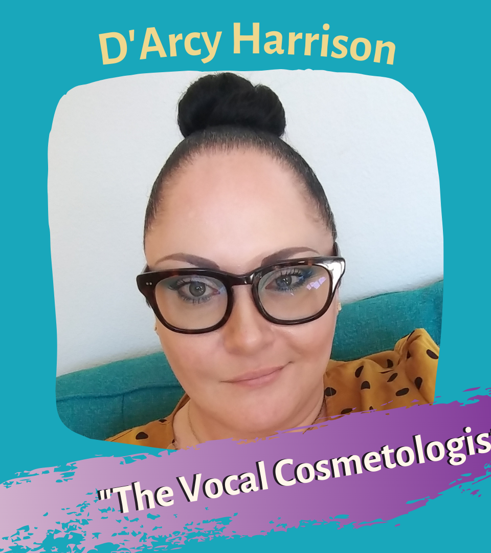 THE VOCAL COSMETOLOGIST