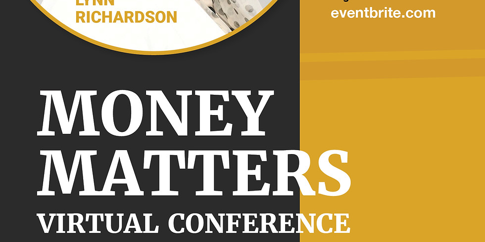 MONEY MATTERS Virtual Conference