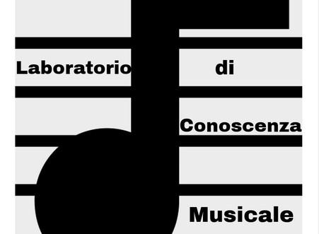 """Nuovo Corso: """"Laboratorio di Conoscenza Musicale"""""""