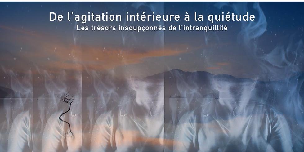 De l'agitation intérieure à la quiétude : les trésors insoupçonnés de l'intranquillité