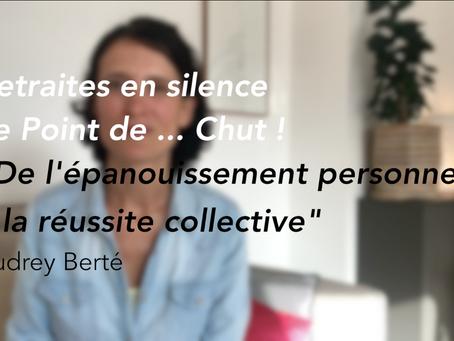 """""""De l'épanouissement personnel à la réussite collective"""", avec Audrey Berté"""