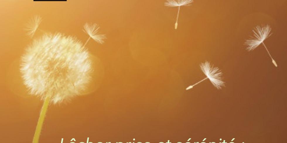 Lâcher prise et sérénité : ce qui dépend de nous